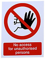 No access for unauthorise persons Self-adhesive labels, (H)200mm (W)150mm