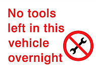 No tools are left in this vehicle overnight Self-adhesive labels, (H)200mm (W)150mm