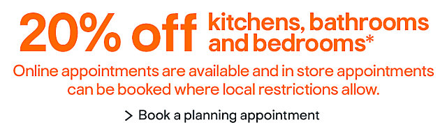 20% off kitchens, bathrooms and bedrooms